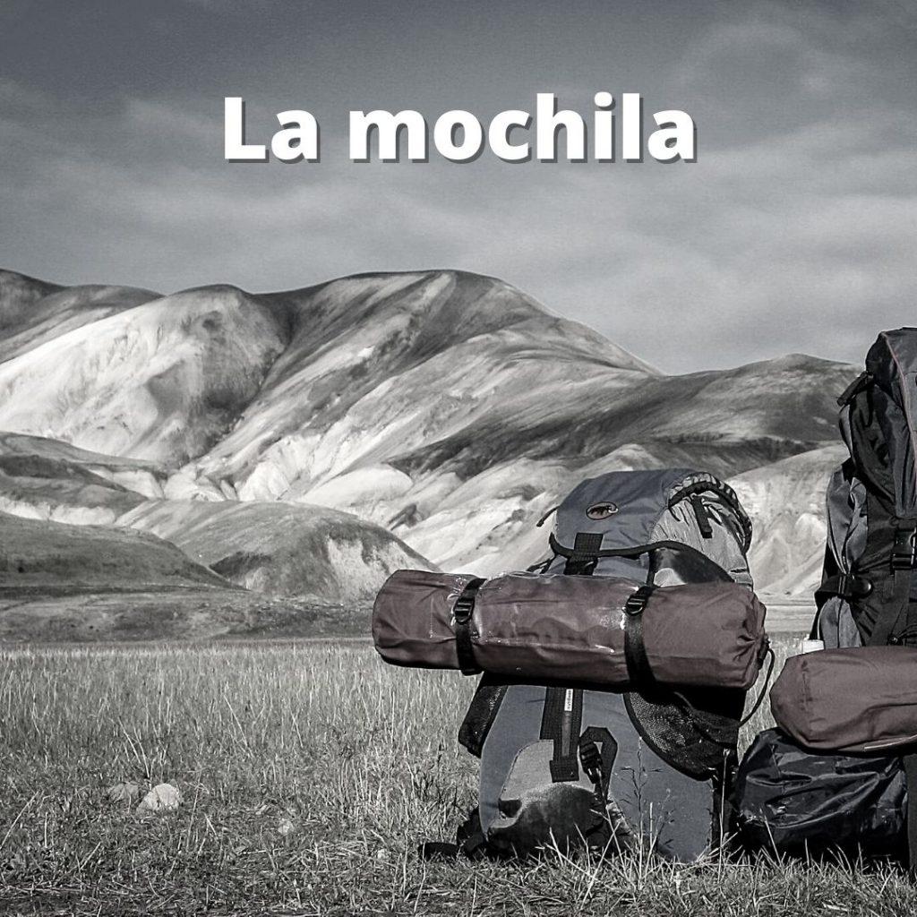 Como elegir la mochila de mochilero para mi viaje.